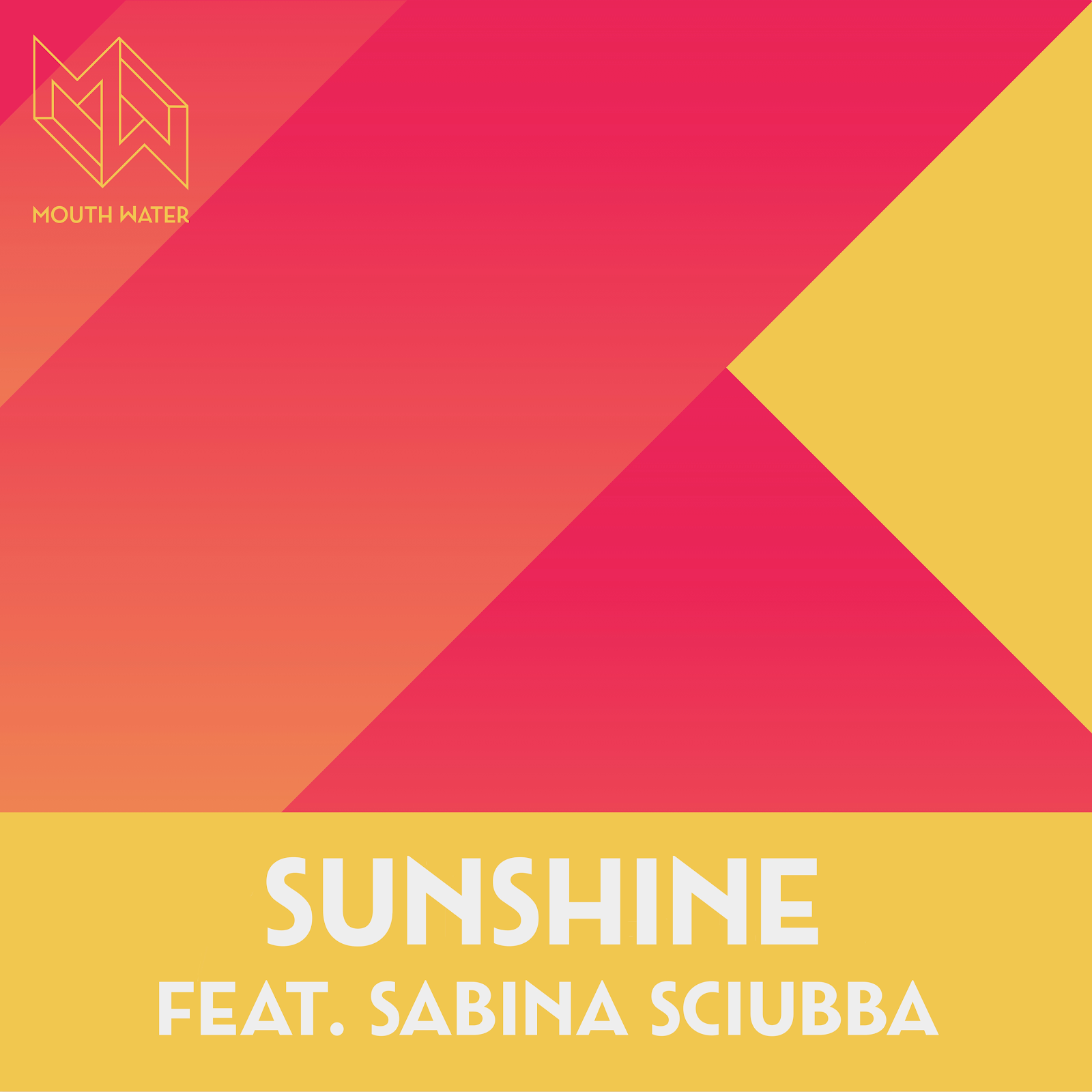"Mouth Water feat. Sabina Sciubba in ""Sunshine"": in radio dal 21 giugno il nuovo singolo del Mouth Water project"