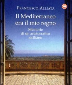 """Palermo: All'Auditorium Rai presentazione del libro """"Il Mediterraneo era il mio regno"""" di Francesco..."""