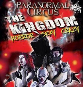 """Arriva a Palermo lo spettacolo horror-circense """"Paranormal Circus – The Kingdom"""""""