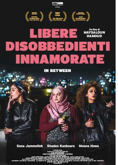 Al cinema: il film Libere, disobbedienti, innamorate