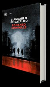 Romanzo criminale – Giancarlo De Cataldo (Recensioni)