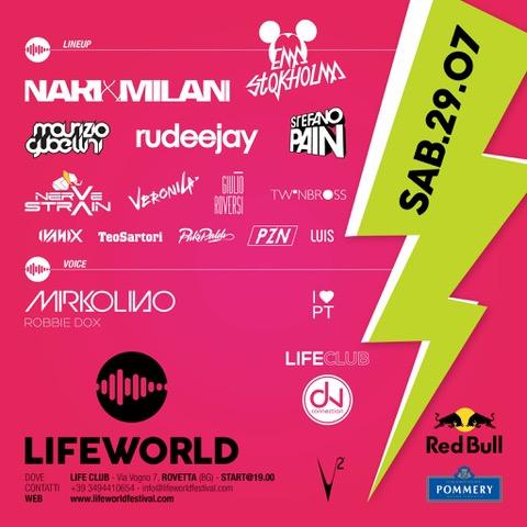29 luglio, Lifeworld al Rovetta (BG): Nari & Milani, Ema Stokholma, Rudeejay, Stefano Pain, Nervestrain, Maurizio Gubellini…