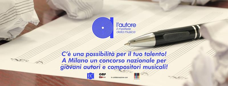 L'AUTORE - Il mestiere della musica, un'opportunità per i giovani autori