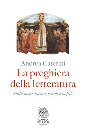 Presentazione del volume La preghiera della letteratura di Andrea Caterini