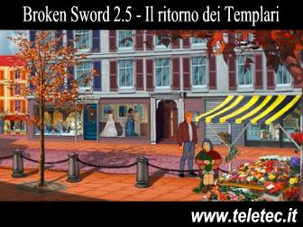 Broken Sword 2.5 - Il ritorno dei Templari - Avventura Grafica Punta e Clicca Gratuita