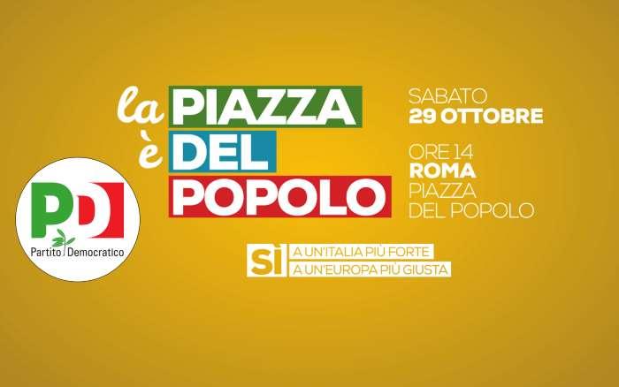 Il 29 ottobre il PD in piazza del Popolo a Roma per pruomovere il Sì