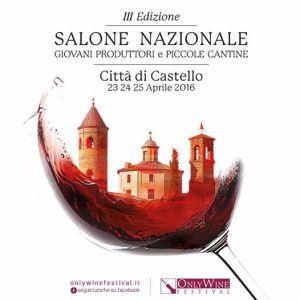 A Città di Castello la 3° edizione di Only Wine Festival