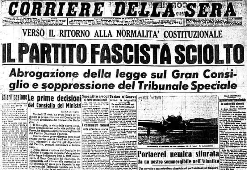 25 luglio 1943: La fine del regime di Mussolini