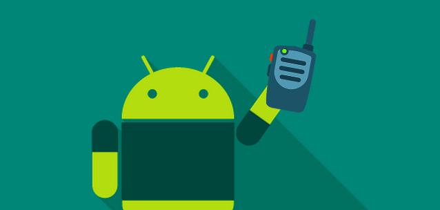 Le migliori app per trasformare Android in un Walkie Talkie