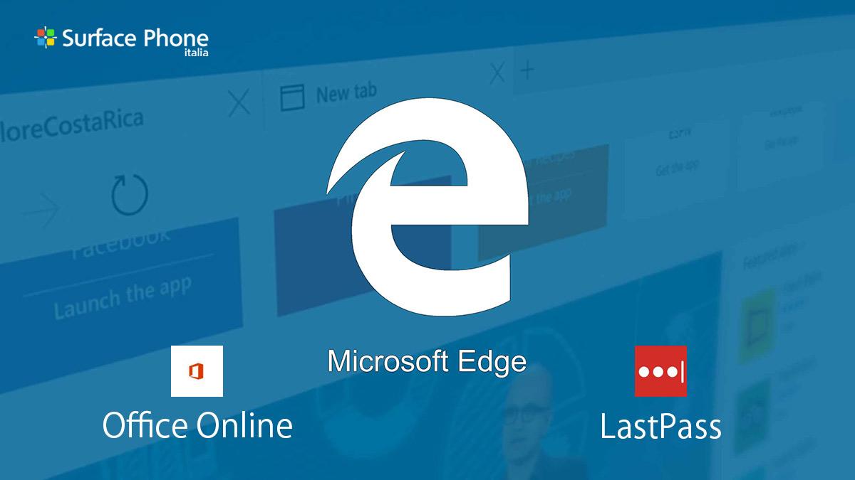 Disponibili Office Online e LastPass: le nuove estensioni di Microsoft Edge   Surface Phone Italia