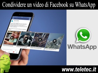 I Video di Facebook su WhatsApp - Ecco Come Condividerli Velocemente