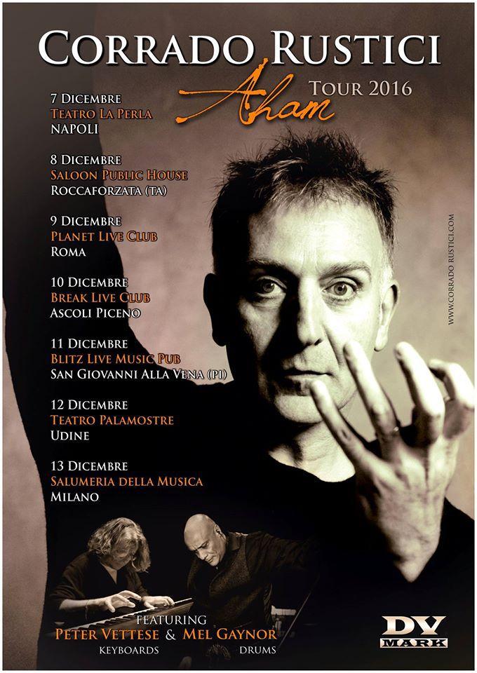 Corrado Rustici : arriva nel mese di Dicembre il tour di Aham