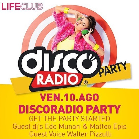 Discoradio Party al Life Club di Rovetta (BG)