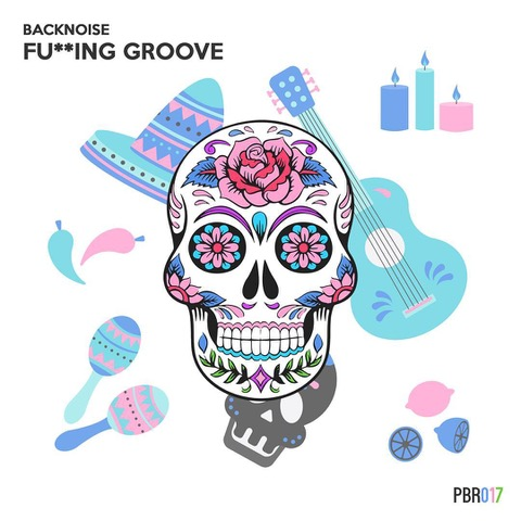 Backnoise - Fucking Groove EP (Petra Beat Records)